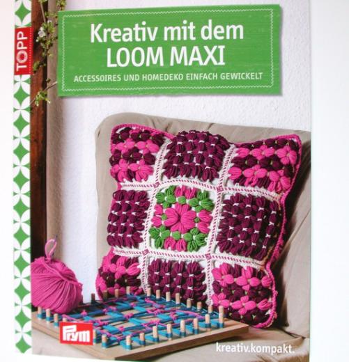Kreativ mit Loom Maxi