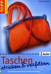 Taschen stricken und verfilzen